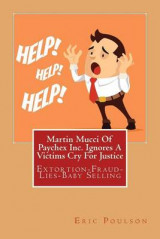 Omslag - Martin Mucci of Paychex Inc. Ignores a Victims Cry for Justice