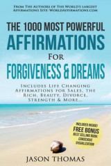 Omslag - Affirmation the 1000 Most Powerful Affirmations for Forgiveness & Dreams