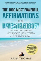 Omslag - Affirmation - The 1000 Most Powerful Affirmations for Happiness & Disease Recovery
