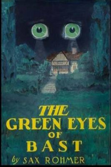 The Green Eyes of Bast av Sax Rohmer (Heftet)