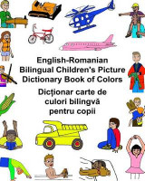 Omslag - English-Romanian Bilingual Children's Picture Dictionary Book of Colors