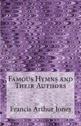 Omslag - Famous Hymns and Their Authors