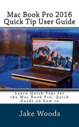 Omslag - Mac Book Pro 2016 Quick Tip User Guide