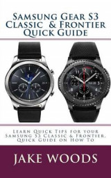 Omslag - Samsung Gear S3 Classic & Frontier Quick Guide