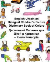 Omslag - English-Ukrainian Bilingual Children's Picture Dictionary Book of Colors