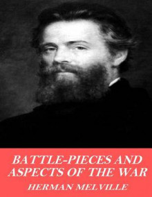 Battle Pieces and Aspects of the War av Herman Melville (Heftet)