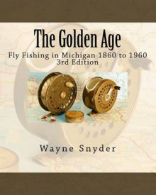 The Golden Age - Edition 3 av Wayne Snyder (Heftet)