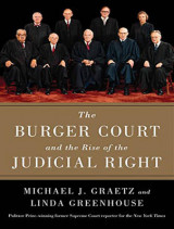 Omslag - The Burger Court and the Rise of the Judicial Right