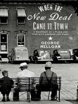 Omslag - When the New Deal Came to Town
