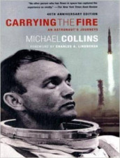 Carrying the Fire av Michael Collins (Lydbok-CD)