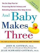 And Baby Makes Three av John M. Gottman og Julie Schwartz Gottman (Lydbok-CD)