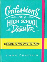 Omslag - Confessions of a High School Disaster