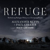 Refuge av Alexander Betts og Paul Collier (Lydbok-CD)