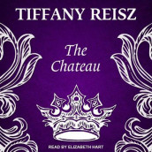 The Chateau av Tiffany Reisz (Lydbok-CD)