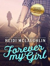 Forever My Girl av Heidi McLaughlin (Lydbok-CD)