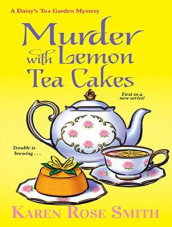 Murder with Lemon Tea Cakes av Karen Rose Smith (Lydbok-CD)