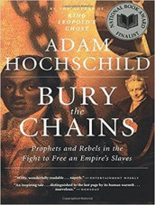 Bury the Chains av Adam Hochschild (Lydbok-CD)