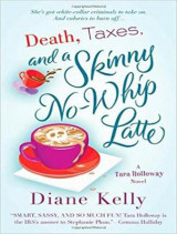 Omslag - Death, Taxes, and a Skinny No-Whip Latte