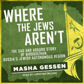 Where the Jews Aren't av Masha Gessen (Lydbok-CD)
