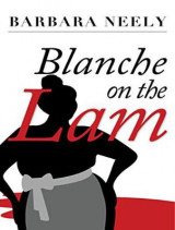 Omslag - Blanche on the Lam