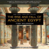 The Rise and Fall of Ancient Egypt av Toby Wilkinson (Lydbok-CD)