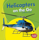 Omslag - Helicopters on the Go