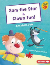 Sam the Star & Clown Fun! av Elizabeth Dale (Heftet)
