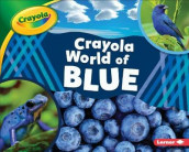 Crayola (R) World of Blue av Mari C. Schuh (Innbundet)