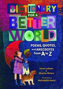Dictionary for a Better World av Irene Latham og Charles Waters (Innbundet)
