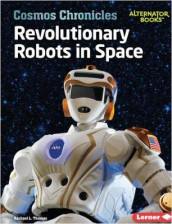 Revolutionary Robots in Space av Rachael L. Thomas (Heftet)
