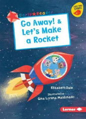 Go Away! & Let's Make a Rocket av Elizabeth Dale (Heftet)