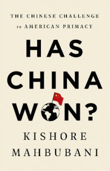 Has China Won? av Kishore Mahbubani (Innbundet)