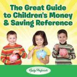 Omslag - The Great Guide to Children's Money & Saving Reference