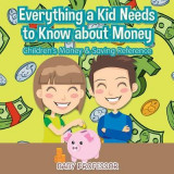 Omslag - Everything a Kid Needs to Know about Money - Children's Money & Saving Reference