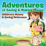 Omslag - Adventures of Saving & Making Money -Children's Money & Saving Reference