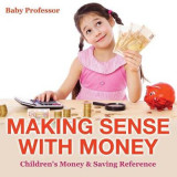 Omslag - Making Sense with Money - Children's Money & Saving Reference