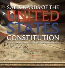 Safeguards of the United States Constitution - Books on American System Grade 4 - Children's Government Books av Baby Professor (Innbundet)