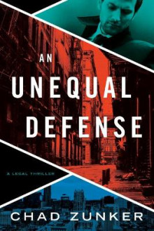 An Unequal Defense av Chad Zunker (Heftet)