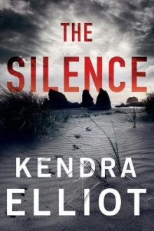 The Silence av Kendra Elliot (Heftet)