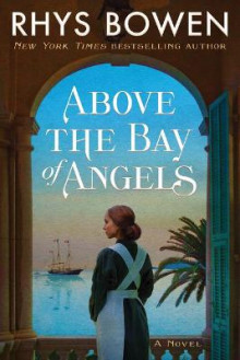 Above the Bay of Angels av Rhys Bowen (Heftet)