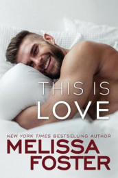 This Is Love av Melissa Foster (Heftet)