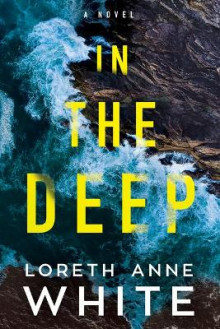 In the Deep av Loreth Anne White (Heftet)