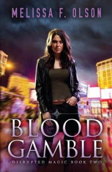 Blood Gamble av Melissa F. Olson (Heftet)