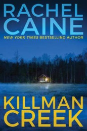 Killman Creek av Rachel Caine (Heftet)
