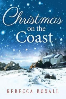 Christmas on the Coast av Rebecca Boxall (Heftet)