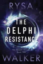 The Delphi Resistance av Rysa Walker (Heftet)
