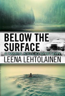 Below the Surface av Leena Lehtolainen (Heftet)