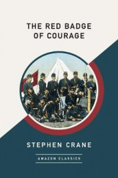 The Red Badge of Courage (AmazonClassics Edition) av Stephen Crane (Heftet)