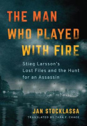 The Man Who Played with Fire av Jan Stocklassa (Heftet)