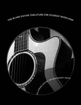 Omslag - The Blank Guitar Tablature for Student Musicians